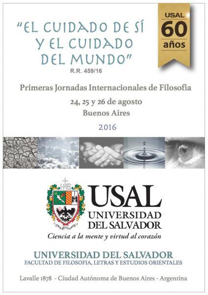 """Ponencias leídas en las I Jornadas Internacionales de Filosofía """"El cuidado de sí y el cuidado del mundo"""""""