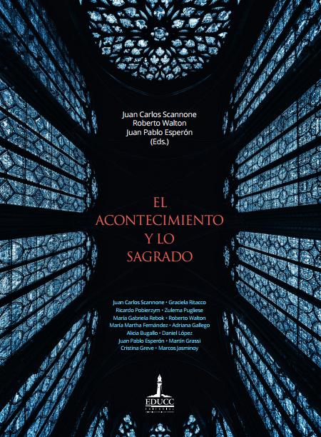 EL ACONTECIMIENTO Y LO SAGRADO, Scannone, Walton, Esperón (eds.)