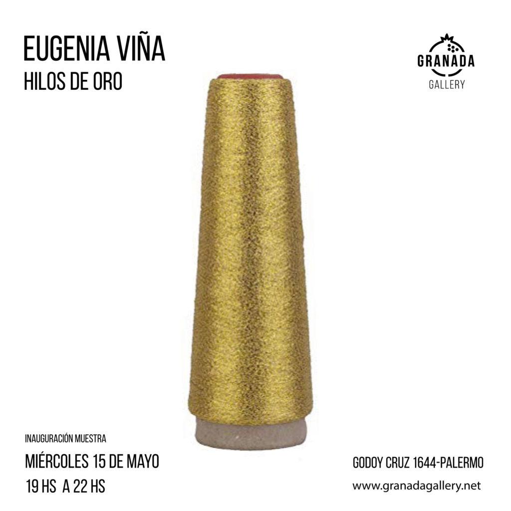 Eugenia Viña: Hilos de Oro